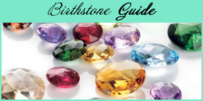 Birthstone Guide at Borthwick Jewelry, Inc.